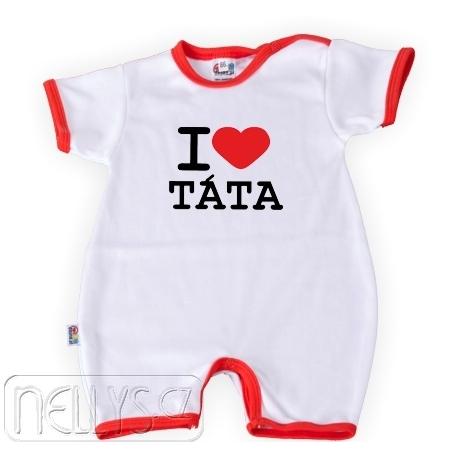 Body Kr. rukáv s nohavičkami I Love Tata, vel´. 86